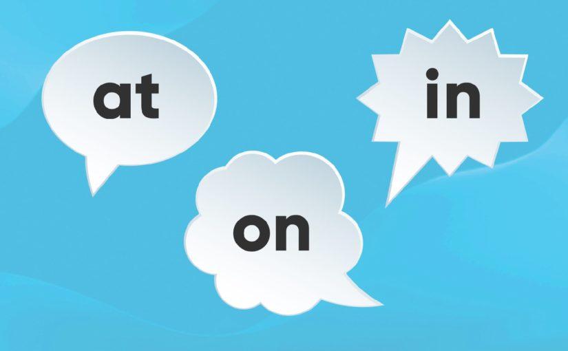 How to use prepositions — разбираем предлоги места и времени